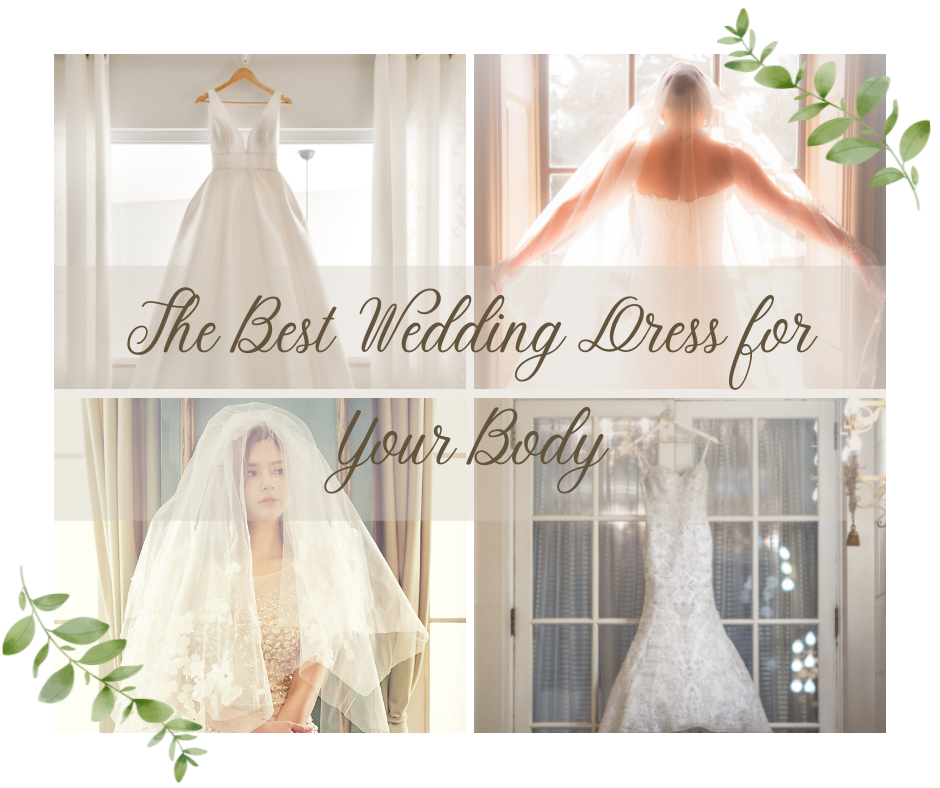 The Best Wedding Dress for Your Body